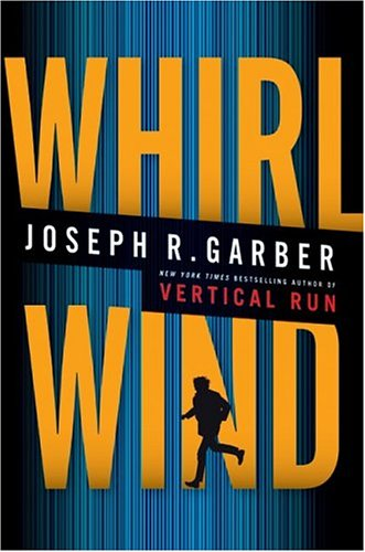 Whirlwind: A Novel, Garber,Joseph
