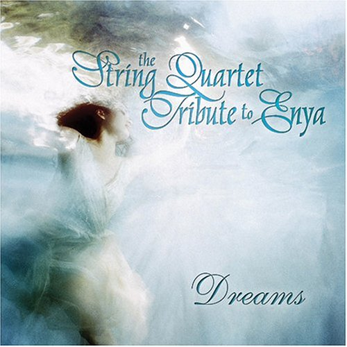 Enya - The String Quartet Tribute to Enya: Dreams - Zortam Music