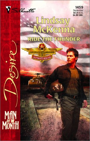 Image for Ride The Thunder  (Morgan's Mercenaries:  Ultimate Rescue) (Silhouette Desire, No. 1459)