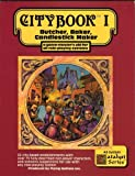 img - for Citybook, Vol. 1: Butcher, Baker, Candlestick Maker (A Game-Master's Aid for All Role-Playing Systems) book / textbook / text book