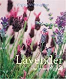 img - for Lavender: The Grower's Guide book / textbook / text book
