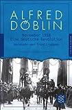 Nov 18: Eine deutsche Revolution. Erzählwerk in drei Teilen. Zweiter Teil, Zweiter Band: Heimkehr der Fronttruppen (Fischer Klassik Plus 954)