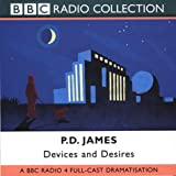 P. D. James Devices and Desires: Starring Robin Ellis as Adam Dagliesh (BBC Radio Collection)
