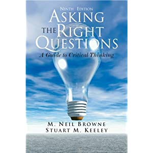 http://www.amazon.com/Asking-Right-Questions-Critical-Thinking/dp/0205506682