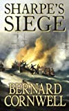 Bernard Cornwell Sharpe's Siege: The Winter Campaign, 1814 (The Sharpe Series, Book 18)