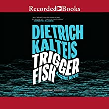 Triggerfish: A Crime Novel Audiobook by Dietrich Kalteis Narrated by Graham Winton