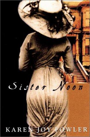 Sister Noon: A Novel