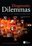 img - for Diagnostic Dilemmas: Images In Endocrinology Volume 1 book / textbook / text book