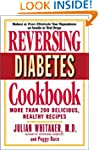 Reversing Diabetes Cookbook: More Tha...