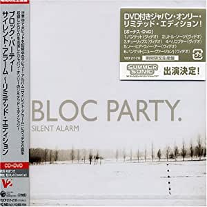 Silent Alarm (Ltd Edition + DVD Bonus Tracks) [Jap. Import]