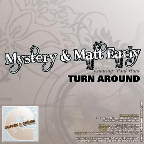 Turn Around (Mystery & Matt Early'S Spanish Gypsy Mix)