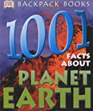 1001 Facts About Planet Earth (Backpack Books) (0751344214) by Hall, Cally