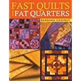 Fast Quilts from Fat Quartersby Barbara Chainey