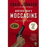 Another Man's Moccasins: A Walt Longmire Mystery (Walt Longmire Mysteries) ~ Craig Johnson