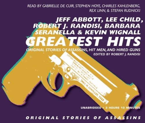 Greatest Hits: Original Stories of Assassins, Hit Men, and Hired Guns: 2