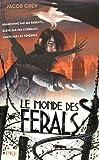 """Afficher """"Le Monde des Ferals n° 1"""""""