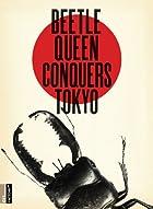 Beetle Queen Conquers Tokyo [DVD] [Import]