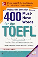McGraw-Hill's 400 Must-Have Words for the TOEFL, 2nd Edition