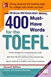 img - for McGraw-Hill Education 400 Must-Have Words for the TOEFL, 2nd Edition book / textbook / text book