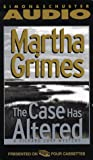 The CASE HAS ALTERED: A RICHARD JURY MYSTERY  CASSETTE (Richard Jury Mysteries)