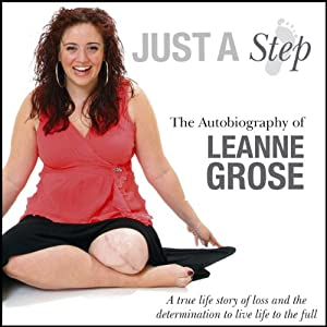 Just a Step: The Autobiography of Leanne Grose | [Leanne Grose]
