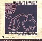 echange, troc Francois Glangeaud, Jean-Luc Mari - Signal Processing in geosciences