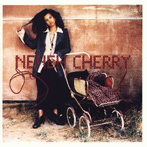 Neneh Cherry - Wife Is Music Vol. 1 - Zortam Music