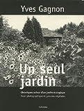 echange, troc Yves Gagnon, Diane Mackay - Un seul jardin