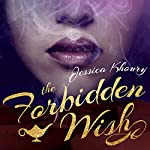 The Forbidden Wish | Jessica Khoury