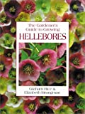 The Gardener's Guide to Growing Hellebores Graham Rice