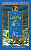 A Comedy of Heirs (Torie O'Shea Mysteries, No. 3)