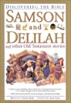 Samson and Delilah and Other Old Test...