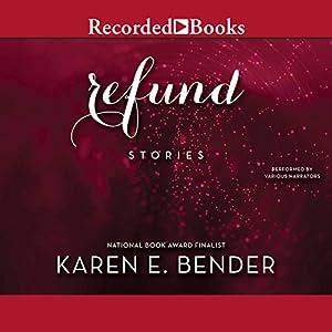 Refund: Stories Audiobook
