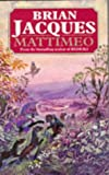 Mattimeo (0099319314) by Jacques, Brian