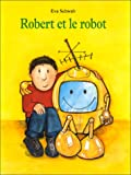 img - for Robert et le robot (French Edition) book / textbook / text book