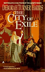 City of Exile by Deborah Turner Harris