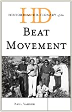 Historical Dictionary of the Beat Movement Historical Dictionaries of Literature and the Arts
