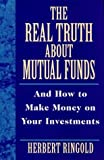 img - for The Real Truth About Mutual Funds: And How to Make Money on Your Investments book / textbook / text book