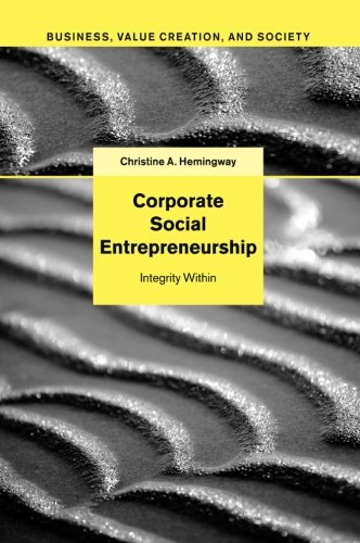 Corporate Social Entrepreneurship: Integrity Within (Business, Value Creation, and Society)