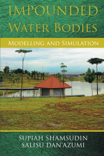 Impounded Water Bodies Modelling and Simulation