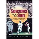 Seasons in the Sun: The Story of Big League Baseball in Missouri (SPORTS & AMERICAN CULTURE)