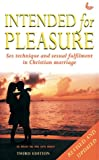 Intended for Pleasure (1859994695) by Ed Wheat