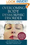 Overcoming Body Dysmorphic Disorder:...