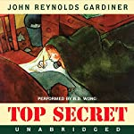 Top Secret | John Reynolds Gardiner