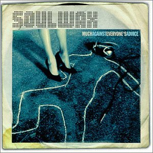 Soulwax - much against everyones advice - Zortam Music