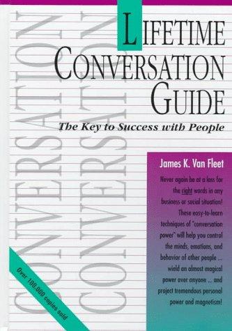 Lifetime Conversation Guide, JAMES K. VAN FLEET