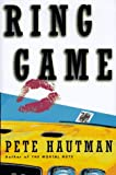 The RING GAME (0684832429) by Hautman, Pete