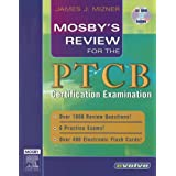 Mosby's Review for the PTCB Certification Examination, 1e (Mosby's Review Series) ~ James J. Mizner