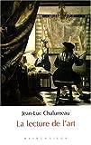 echange, troc Jean-Luc Chalumeau - La lecture de l'art