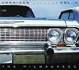 Milwaukees Vol. 1-American Anthems
